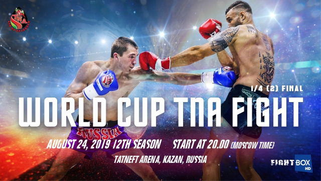 Tatneft Cup Kickboxing - LIVE from Kazan, Russia 24.08.2019