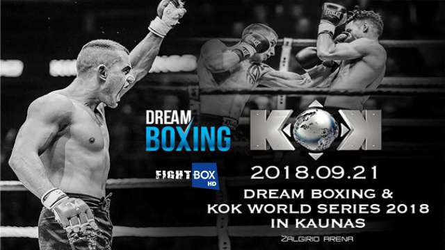 Dream Boxing & KOK World Series - LIVE from Kaunas, Lithuania 21.09.2018