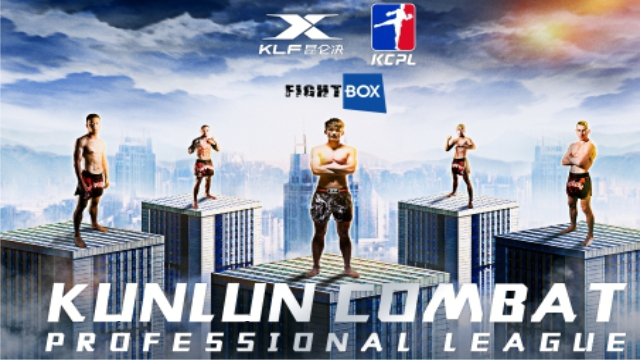 Kunlun Combat Professional League - LIVE on FightBox May 17th, 18th and 19th 2019