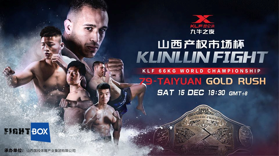 Kunlun Fight 75 LIVE on FightBox from Taiyuan, China 15.12.2018