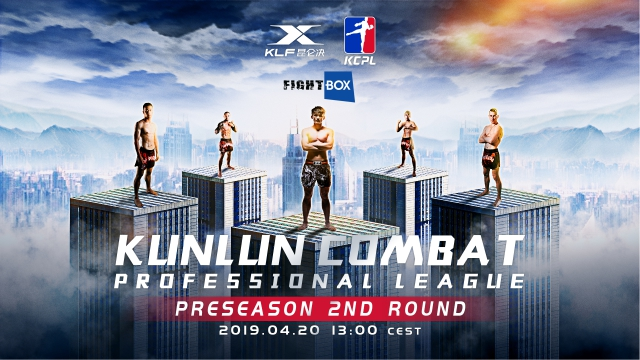 Kunlun Combat Professional League - LIVE on FightBox HD 20 and 21.04.2019