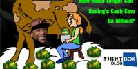 How Much Longer Can Boxing's Cash Cow be Milked?