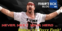 September 2018: Never Meet Your Hero ... Unless it's Terry Funk!