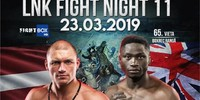 Results for LNK Fight Night 11 from Riga, Latvia 23.03.2019