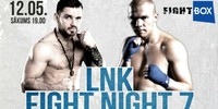 "Results for LNK ""Fight Night 7"" from Riga, Latvia 12.05.2018"