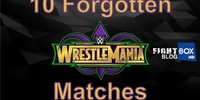 April 2018: 10 Forgotten WrestleMania Matches