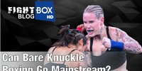 June 2018: Can Bare Knuckle Boxing Go Mainstream?