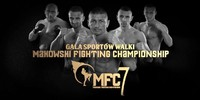 MFC 7 from Nowa Sol, Poland - LIVE on FightBox HD on Saturday December 13th at 8:00pm